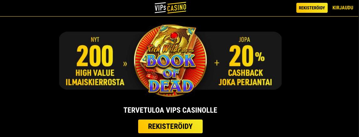 VIPs Casino = Nettikasino kokeneilta tekijöiltä